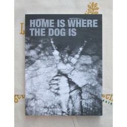 Erik van der Weijde - Home Is Where the Dog Is (4478ZINE, 2014)