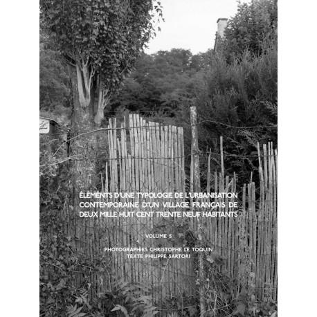 ChristopheLe Toquin - éléments d'une typologie de l'urbanisation - Vol.5 (Auto-publié, 2014)