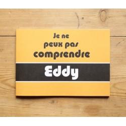 Andrew G. Smith - Je ne peux pas comprendre Eddy (bymyi, 2014)