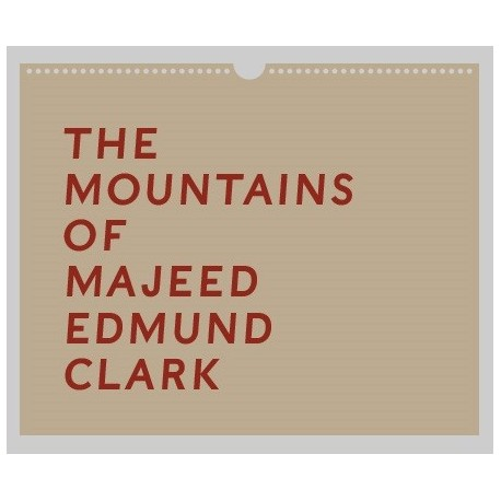 Edmund Clark - Mountains of Majeed (Here Press, 2014)