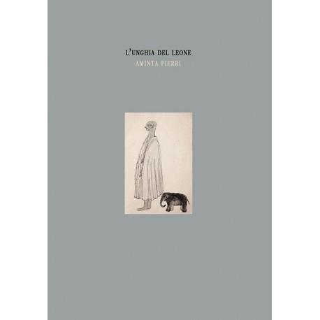 Aminta Pierri - L'Unghia del Leone (Witty Kiwi, 2014)