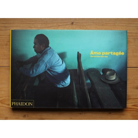 David Alan HArvey - Âme partagée (Phaidon, 2003)