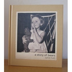 Sylvie Huet - A Story of Bears (Dewi Lewis Publishing, 2014)