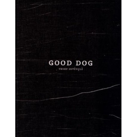 Yusuf Sevincli - Good Dog (Filigranes, 2012)