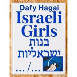 Dafy Hagai - Israeli Girls (Art Paper Editions, 2014)