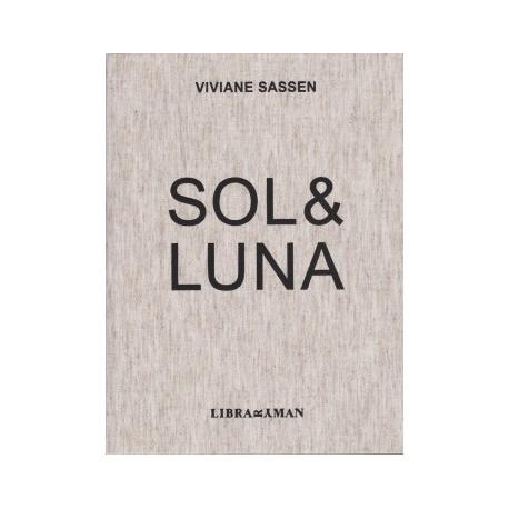 Viviane Sassen - Sol & Luna, 2nde édition (Libraryman, 2013)