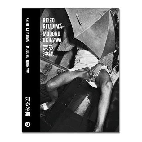 Keizo Kitajima - Modoru Okinawa (Gomma Books, 2015)