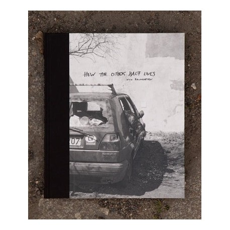 Nico Baumgarten - How the other half lives (Self-published, 2015))