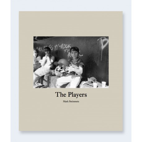 Mark Steinmetz - The Players (Nazraeli Press, 2015)