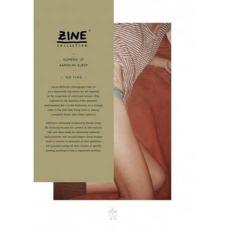 Aaron McElroy - Zine N° 25 - No Time (Editions Bessard, 2015)