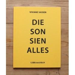 Viviane Sassen - Die Son Sien Alles (Libraryman, 2012)