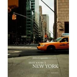 Julien Coquentin - Huit jours à New York (lamaindonne, 2014)