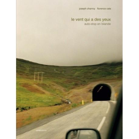 Joseph Charroy - Le vent qui a des yeux (lamaindonne, 2012)