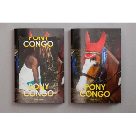 Vicente Paredes - Pony Congo (This book is true, 2015)