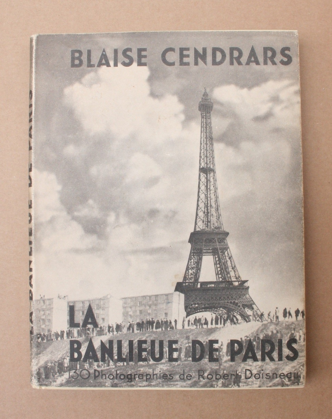 La Banlieue De Paris By Robert Doisneau And Blaise Cendrars