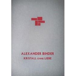 Alexander Binder - Kristall ohne Liebe (Tangerine Press, 2015)