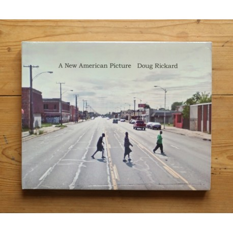 Doug Rickard - A New American Picture (Walther Koenig, 2012)