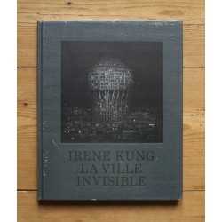 Irène Kung - La ville invisible (EXB, 2012)