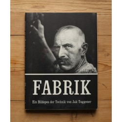 Fabrik - A Photo Epos of Technology