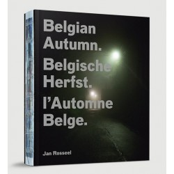 Jan Rosseel - Belgian Autumn - L'Automne Belge (Hannibal Publishing, 2015)