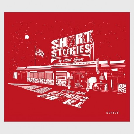 Matt Henry - Short Stories (Kehrer, 2015)