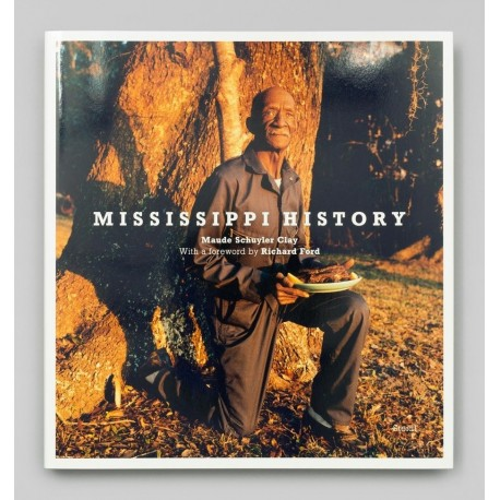 Maude Schuyler Clay - Mississippi History (Steidl, 2015)