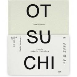 Alejandro Chaskielberg - Otsuchi - Future Memories (Editorial RM, 2015)
