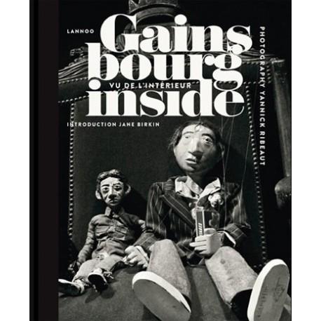 Yannick RIbeaut - Gainsbourg Inside - Vu de l'intérieur (Lannoo, 2011)
