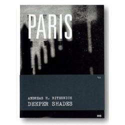 Andreas H. Bitesnich - Deeper Shades 03 PARIS (Room5Books, 2013)
