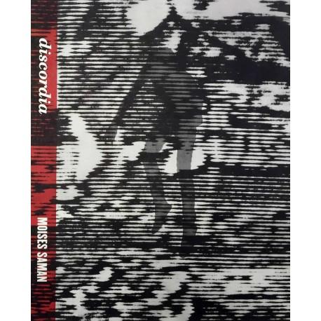 Moises Saman - Discordia (Self-published, 2016)