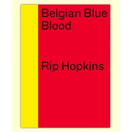 Rip Hopkins - Belgian Blue Blood (Filigranes, 2015)