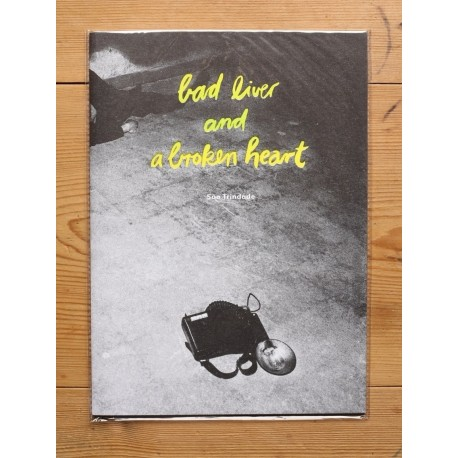 São Trindade - Bad Liver and a Broken Heart (Ghost Editions, 2012)