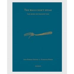 Jean-Robert Dantou - Les murs ne parlent pas (Kehrer, 2015)