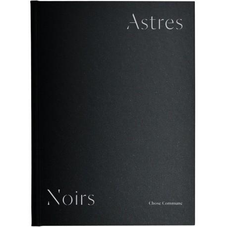 Katrin Koenning & Sarker Protick - Astres Noirs (Chose Commune, 2016)