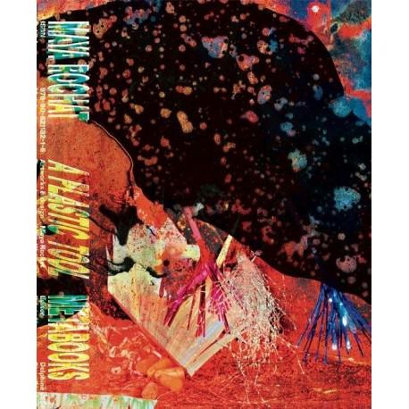 Maya Rochat - A Plastic Tool (Meta/Books, 2015)