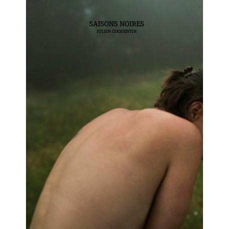 Julien Coquentin - Saisons Noires (lamaindonne, 2016)