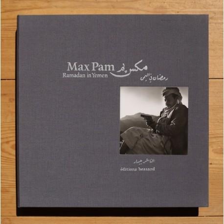 Max Pam - Ramadan in Yemen (Éditions Bessard, 2011)