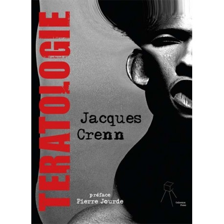 Jacques Crenn - Tératologie (l'échappée belle édition, 2011)