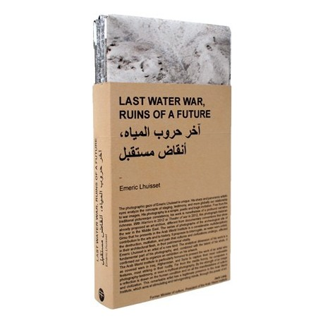Émeric Lhuisset - Last Water War, Ruins of a Future (André Frère Editions, 2016)