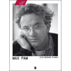Max Pam (par) Bernard Plossu (André Frère Editions, 2016)