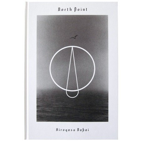 Hiroyasu Nakai - North Point (Roshin Books, 2016)