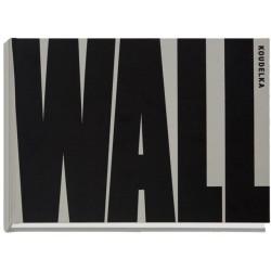 Josef Koudelka - WALL (Editions Xavier Barral, 2013)