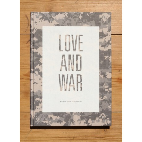 Guillaume Simoneau - Love and War (Dewi Lewis Publishing, 2013)