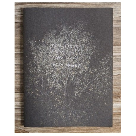 Julien Magre - Journal 2000-2012 (Various édition, 2012)