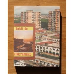 Salvatore Santoro - Saluti da PINETAMARE (Auto-publié, 2012)