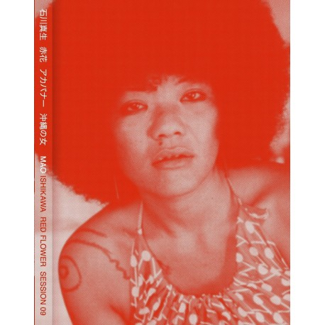 Mao Ishikawa - Red Flower, The Women of Okinawa (Session Press, 2017)