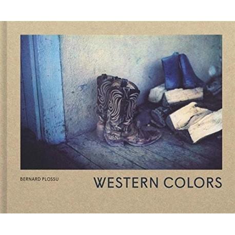Bernard Plossu - Western Colors (Textuel, 2016)