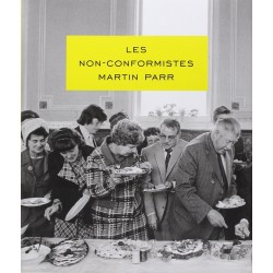 Martin Parr - Les non-conformistes (Textuel, 2013)